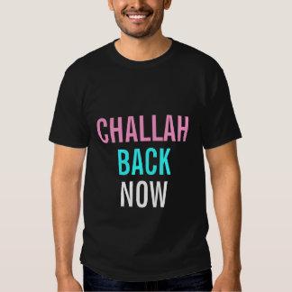 Challah Back Now Tee Shirts