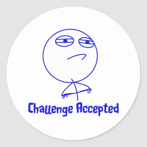 Challenge Accepted Blue & White Text Round Stickers