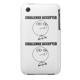 Challenge Accepted iPhone 3 Case