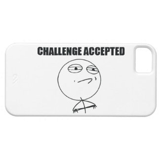 Challenge Accepted Case For The iPhone 5