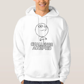 Challenge accepted guy hoodie t shirt