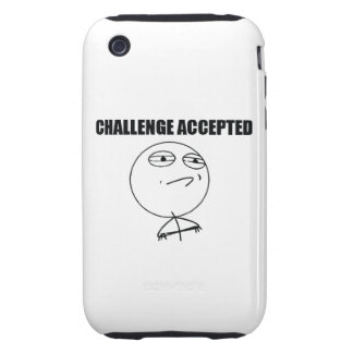 Challenge Accepted iPhone 3 Tough Cover