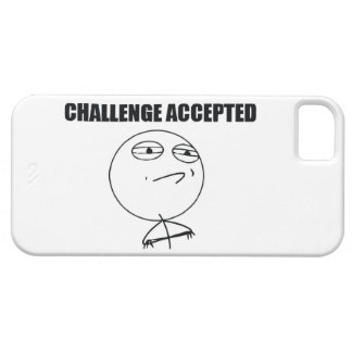 Challenge Accepted iPhone 5 Case