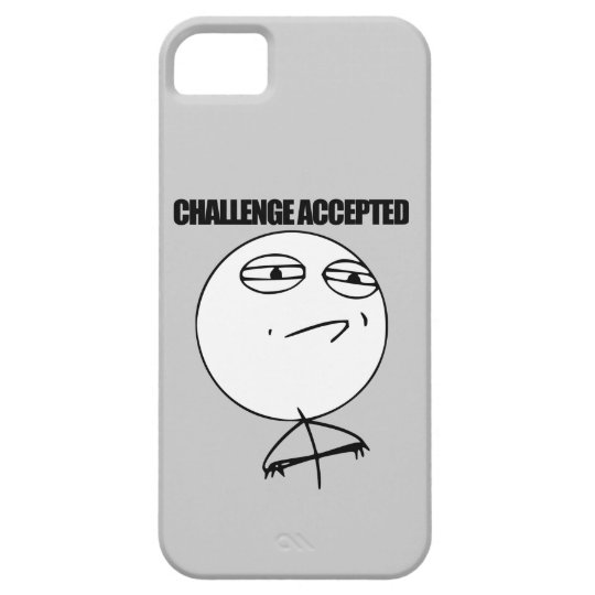 Challenge Accepted iPhone 5 Cases