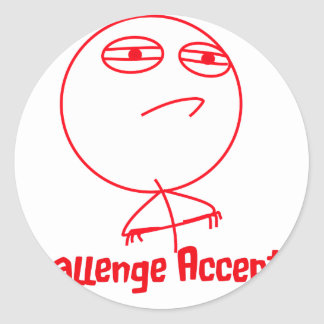 Challenge Accepted Red & White Text Round Sticker