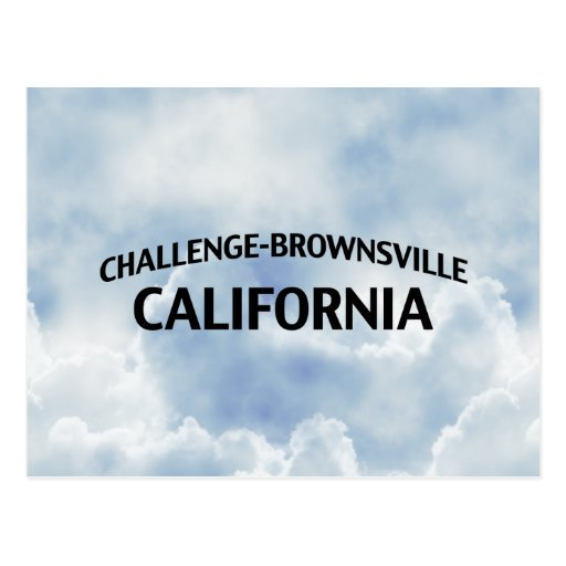 Challenge-Brownsville California Post Cards