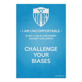 Challenge Your Biases Poster