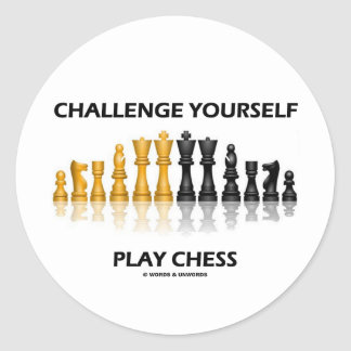 Challenge Yourself Play Chess Round Sticker