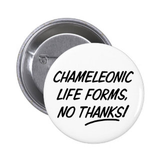Chameleonic Life Forms 6 Cm Round Badge