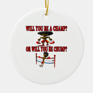 Champ Or Chump Christmas Tree Ornament