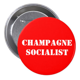 Champagne Socialist Badge