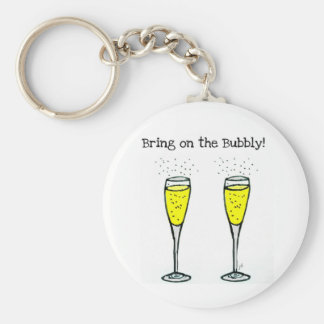 """CHAMPAGNE TOAST """"BRING ON THE BUBBLY"""" BASIC ROUND BUTTON KEY RING"""