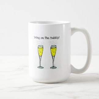 """CHAMPAGNE TOAST """"BRING ON THE BUBBLY"""" COFFEE MUGS"""