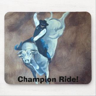 ChampionRide, Champion Ride! Mouse Pads