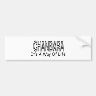 Chanbara It s A Way Of Life Bumper Stickers