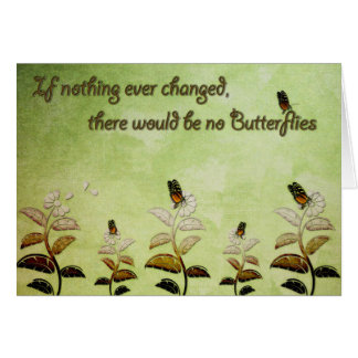 Change Butterfly Quote Greeting Card