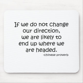 Change Direction quote Mouse Mat