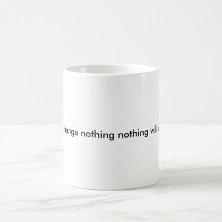 change for the better coffee mug