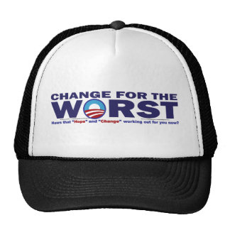 cHANGE-FOR-THE-wORST Hat