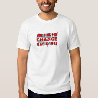 Change Has Come postage T Shirts