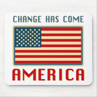 Change Has Come to America Obama Mouse Pad