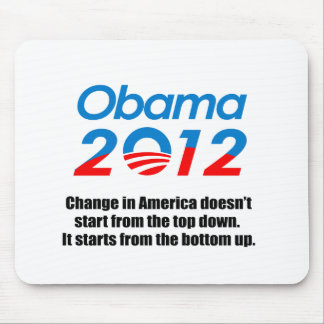 CHANGE IN AMERICA DOESN'T START FROM THE TOP DOWN MOUSE PAD