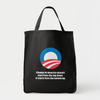 CHANGE IN AMERICA DOESN'T START FROM THE TOP DOWN GROCERY TOTE BAG