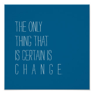 Change is Certain Poster