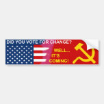 Change is Coming Car Bumper Sticker
