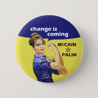 """Change is Coming"" McCain Sarah Palin 08 Election 6 Cm Round Badge"