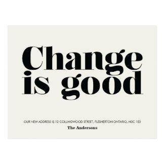 Change is Good Moving Announcement // Black Postcard
