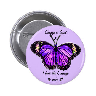 Change is Good (Purple Butterfly Button) 6 Cm Round Badge