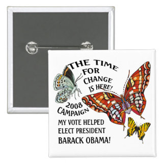 CHANGE IS HERE,OBAMA WINS! 15 CM SQUARE BADGE