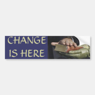 CHANGE IS HERE President Obama Inauguration Bumper Sticker