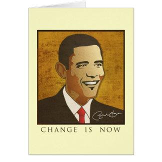 Change is now - Barack Obama Card
