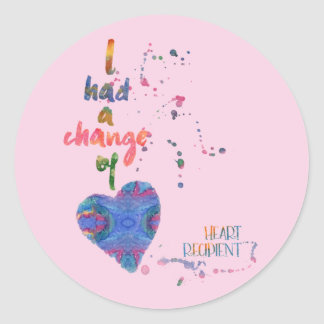 Change of Heart, Watercolor, Heart Recipient Round Sticker