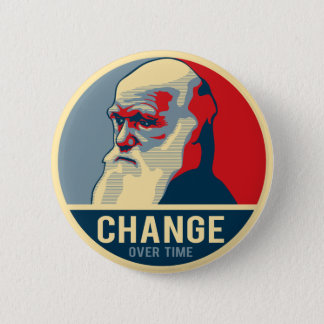 Change Over Time 6 Cm Round Badge