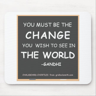 CHANGE THE WORLD-GANDHI MOUSE PAD