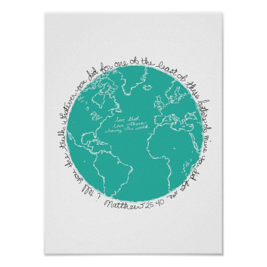 Change the World Teal Poster