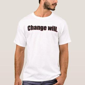 Change Will T-Shirt