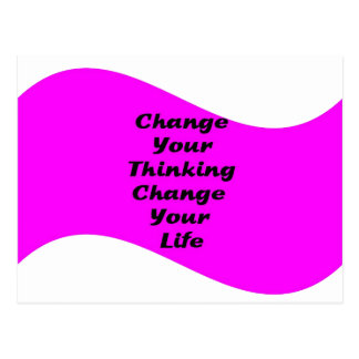 Change Your Thinking Change your Life Postcard