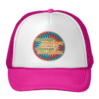 Change Yourself and then go Change the World Mesh Hats