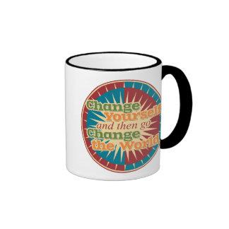 Change Yourself and then go Change the World Coffee Mug