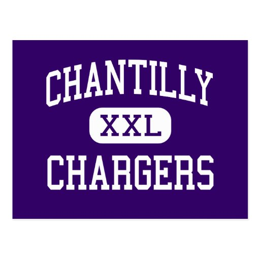 Chantilly - Chargers - High - Chantilly Virginia Post Cards