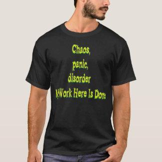 Chaos Panic Disorder T-Shirt