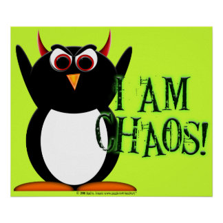 Chaos Penguin Poster