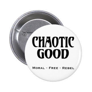 """Chaotic Good"" 6 Cm Round Badge"