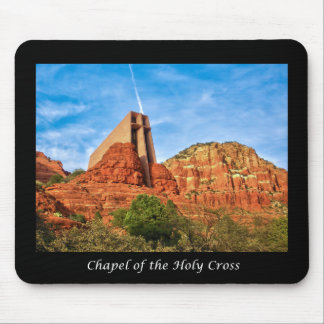 Chapel of the Holy Cross Sedona, AZ Mouse Pad