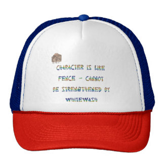 Character is like fence cap