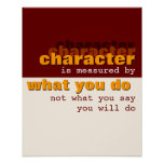 Character is Measured by What You Do